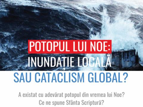 Potopul lui Noe - inundatie locala sau cataclism global-01